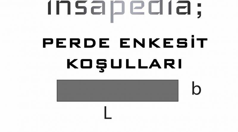 PERDE ENKESİT KOŞULLAR